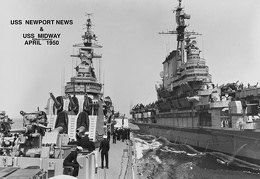USS Newport News CA-148 and the USS Midway in 1950